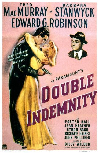 Fred MacMurray and Barbara Stanwyck and Edward G. Robinson in Double Indemnity classic film noir artwork 24x36 Poster
