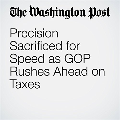 Precision Sacrificed for Speed as GOP Rushes Ahead on Taxes copertina