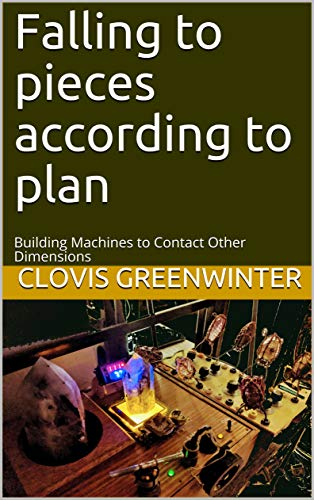 Falling to pieces according to plan: Building Machines to Contact Other Dimensions