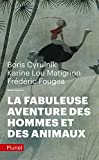 La fabuleuse aventure des hommes et des animaux
