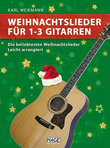 Weihnachtslieder für 1-3 Gitarren: Die bekanntesten Weihnachtslieder