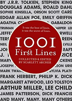 1001 First Lines by [Scarlett Archer]