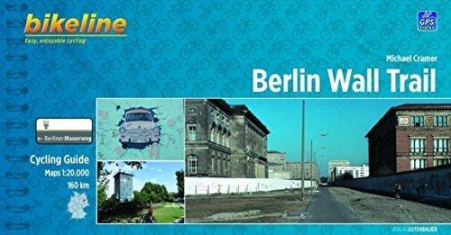 Berlin Wall Trail Cycling Guide: BIKE.046.E (2013-02-27)