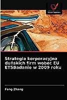 Strategia korporacyjna duńskich firm wobec EU ETSBadanie w 2009 roku