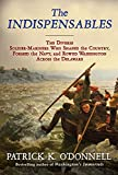 Image of The Indispensables: The Diverse Soldier-Mariners Who Shaped the Country, Formed the Navy, and Rowed Washington Across the Delaware