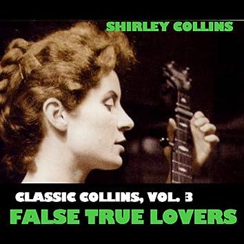 Classic Collins, Vol. 3: False True Lovers