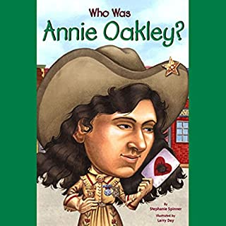 Who Was Annie Oakley? cover art