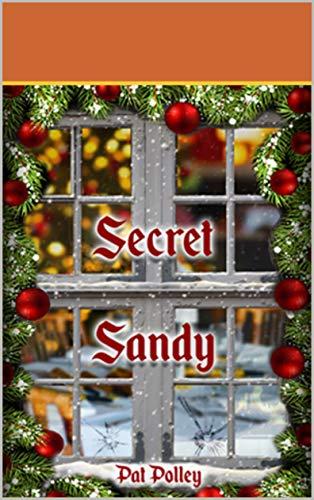 Secret Sandy: Book Seven in the Sandy Barker Crime Series (English Edition)