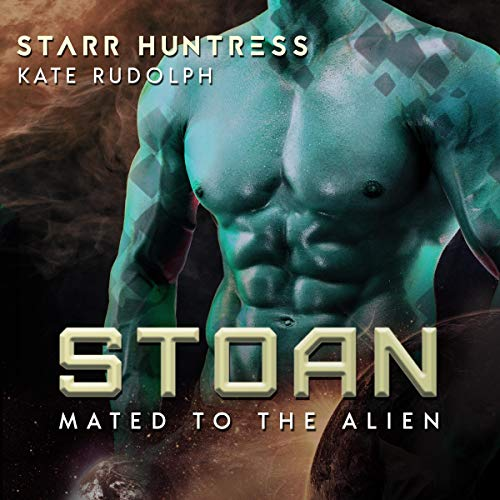 Stoan Audiobook By Kate Rudolph, Starr Huntress cover art