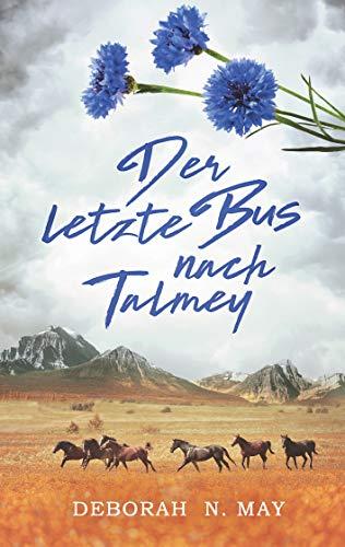 Buchseite und Rezensionen zu 'Der letzte Bus nach Talmey' von Deborah N. May
