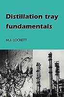 Distillation Tray Fundamentals