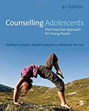 Counselling Adolescents: The Proactive Approach for Young People 4ed