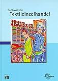Fachwissen Textileinzelhandel - Joachim Beck
