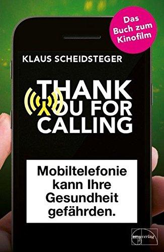Thank you for calling: Mobiltelefonie kann Ihre Gesundheit gefährden
