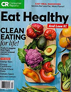 Consumer Reports April 2019 Eat Healthy and Love it Clean Eating
