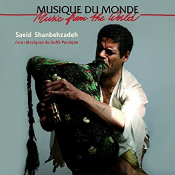 Iran : Musiques du Golfe Persique (Music from the World)