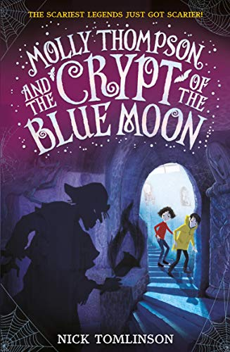Molly Thompson and the Crypt of the Blue Moon (English Edition)