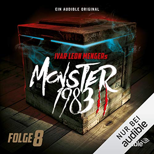 Monster 1983 - Folge 8     Monster 1983, 2.8              By:                                                                                                                                 Ivar Leon Menger                               Narrated by:                                                                                                                                 David Nathan,                                                                                        Luise Helm,                                                                                        Benjamin Völz,                   and others                 Length: 54 mins     Not rated yet     Overall 0.0