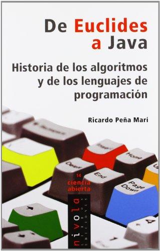 De Euclides a Java. Historia de los algoritmos y de los lenguajes de programación: 14 (Ciencia abierta)