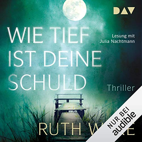 Wie tief ist deine Schuld                   By:                                                                                                                                 Ruth Ware                               Narrated by:                                                                                                                                 Julia Nachtmann                      Length: 13 hrs and 21 mins     Not rated yet     Overall 0.0