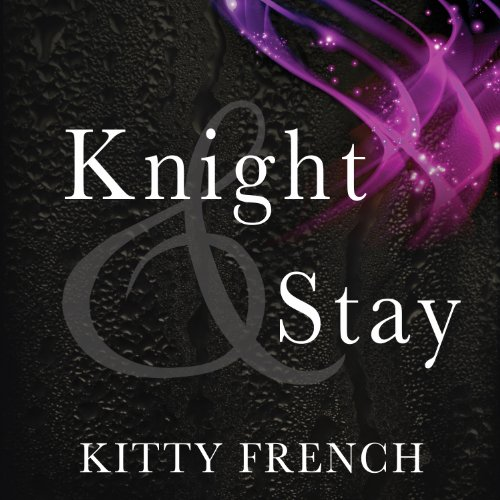 Knight and Stay audiobook cover art