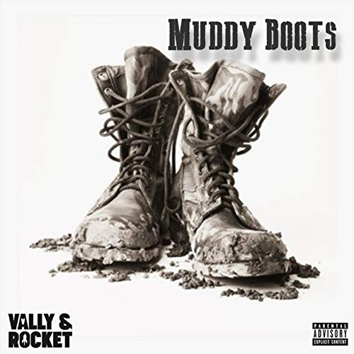 Muddy Boots [Explicit]