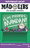 Mad Libs. Historias locas los profes mandan (LIBROS MAGAZZINI SALANI)
