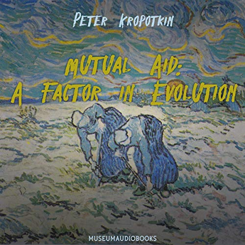 Mutual Aid: A Factor in Evolution Titelbild
