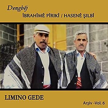 Lımıno Gede (feat. Hasenê Şılbî) [Arşiv, Vol. 6]