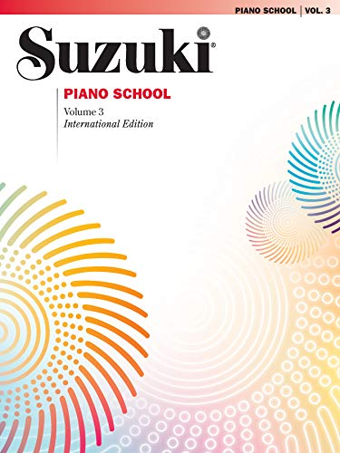 Suzuki Piano School New International Edition Piano Book, Volume 3 (The Suzuki Method Core Materials)