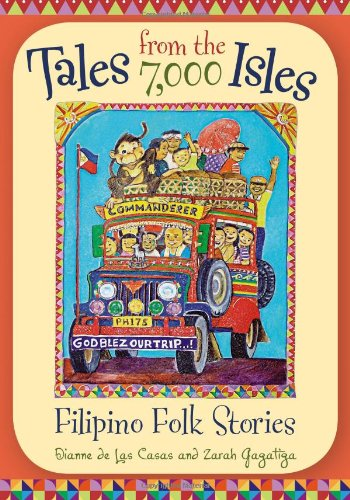 Tales from the 7,000 Isles: Filipino Folk Stories (World Folklore (Hardcover))
