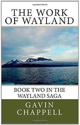 The Sword of Wayland (The Wayland Saga Book 1)