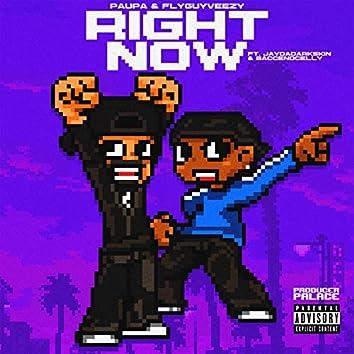 Right Now (feat. JayDaDarkskin & BaccEndCelly)