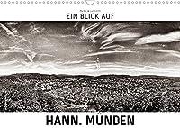 Ein Blick auf Hann. Muenden (Wandkalender 2022 DIN A3 quer): Ein ungewohnter Blick in harten Schwarz-Weiss-Bildern auf Hannoversch Muenden. (Monatskalender, 14 Seiten )