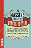 The Massive Tragedy of Madame Bovary!: Gustave Flaubert's Complex Novel Lovingly Derailed by Peepolykus