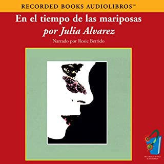 En el Tiempo de las Mariposas (Texto Completo) [In the Time of the Butterflies]