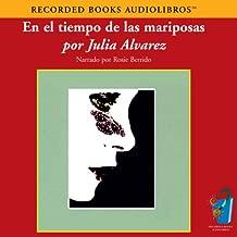 En el Tiempo de las Mariposas (Texto Completo) [In the Time of the Butterflies]