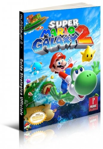 Super Mario Galaxy 2 - Guida Strategica
