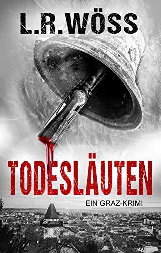 Todesläuten: Kriminalroman
