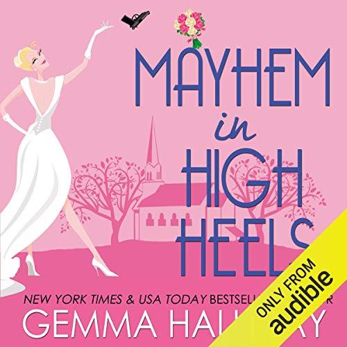 Mayhem in High Heels Audiobook By Gemma Halliday cover art