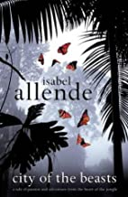 City of the Beasts by Allende, Isabel [02 June 2003]