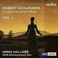 ロベルト・シューマン : 交響曲 第1番 | 交響曲 第4番 (1841原典版) 他 (Robert Schumann : Complete Symphonic Works VOL.1 / Heinz Holliger , WDR Sinfonieorchester Koln) [輸入盤]
