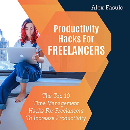Productivity Hacks for Freelancers audiobook cover art