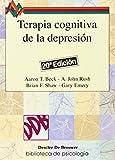 Terapia cognitiva de la depresión: 21 (Biblioteca de Psicología)