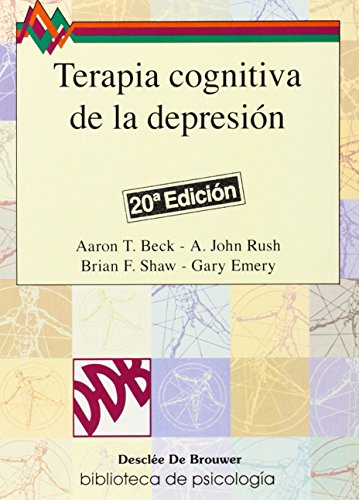 Terapia cognitiva de la depresión (Biblioteca de Psicología) (Spanish Edition)