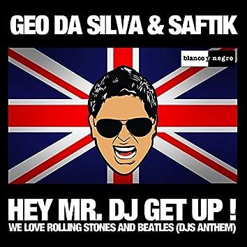 Hey Mr. DJ Get Up