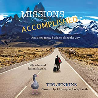 Missions Accomplished: And Some Funny Business Along the Way audiobook cover art
