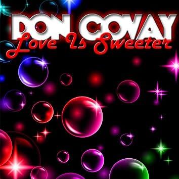 Love Is Sweeter