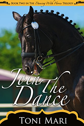 Join the Dance (Dancing With Horses Book 2) (English Edition)