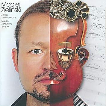 Across the Millenniums - Muzyka z przyłomu tysiącleci